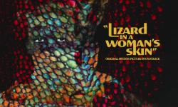 Ennio Morricone's 'Lizard In A Woman's Skin' From Death Waltz