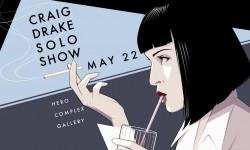 Craig Drake 'Solo Show II' At Hero Complex Gallery