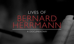 Interview: 'Lives of Bernard Herrmann' Director Brandon Brown