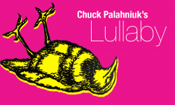 Help Make Chuck Palahniuk's 'Lullaby' A Movie