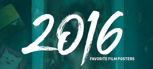 Favorite Film Posters Of 2016