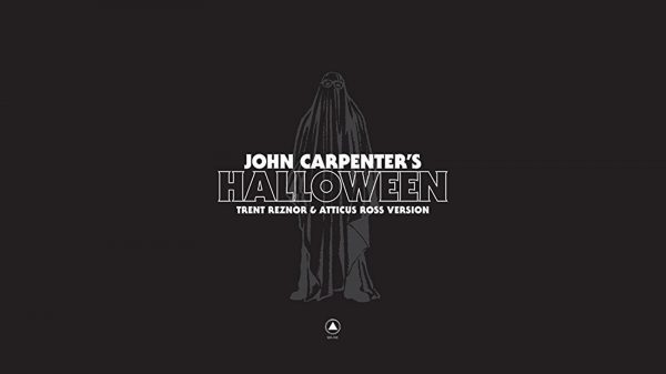John Carpenter's Halloween Trent Reznor Atticus Ross