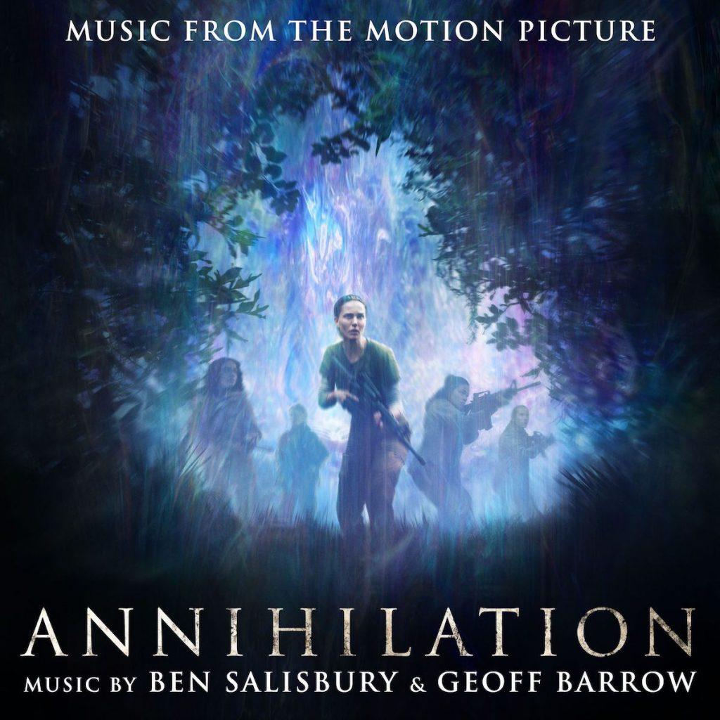 Annihilation soundtrack Salisbury Barrow