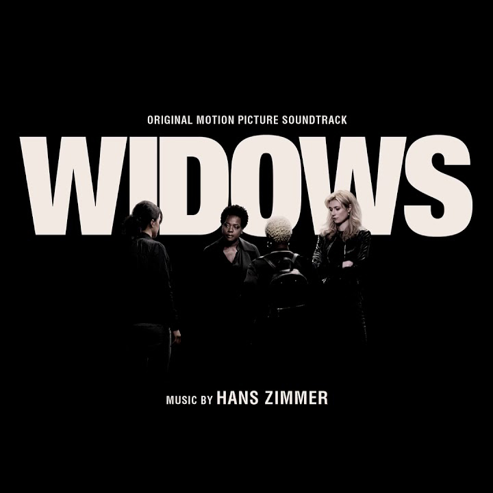 Widows Hans Zimmer soundtrack
